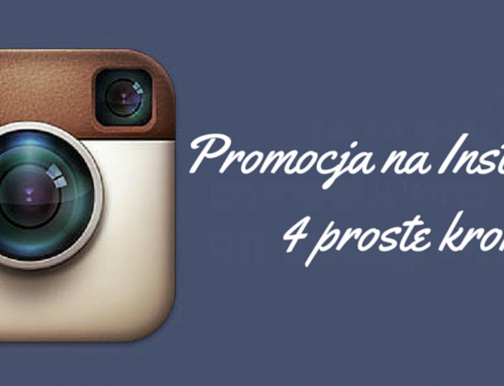Promocja na Instagram – 4 kroki