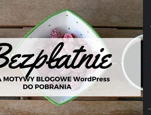 [BEZPŁATNE] dwa motywy blogowe WordPress do pobrania