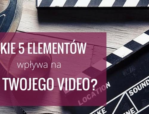 Jakie 5 elementów wpływa na pozycjonowanie Twojego video na YouTubie?