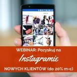 pozyskuj na instagramie nowych klientów