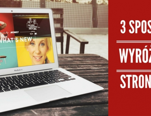 3 sposoby na wyróżnienie strony internetowej Twojej marki