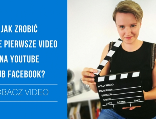 TV: Jak zrobić swoje pierwsze video na YouTube lub Facebook?