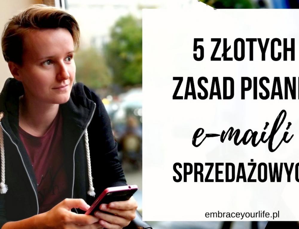 5 złotych zasad pisania maili sprzedażowych