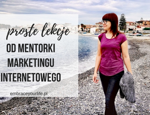 4 proste lekcje od Mentorki Marketingu Internetowego