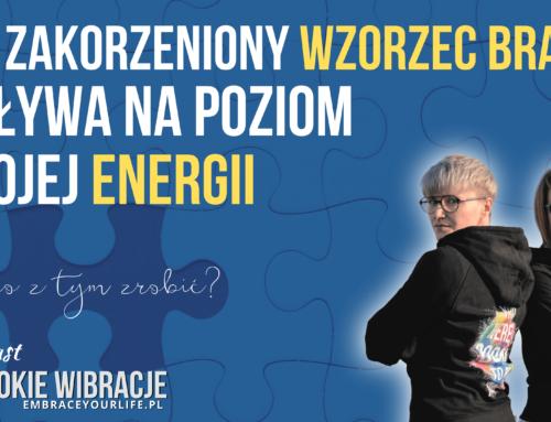Zaobserwuj podświadome mechanizmy, aby odzyskać energię i moc | WYSOKIE WIBRACJE #85